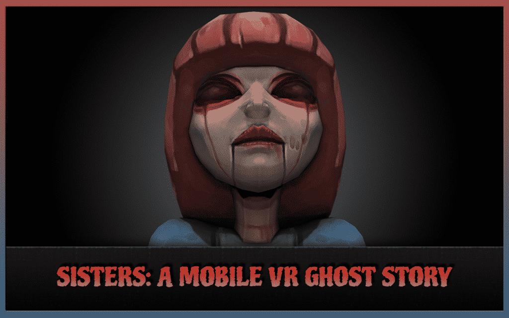 VR Horror Games Like Resident Evil 7 Biohazzard Sisters