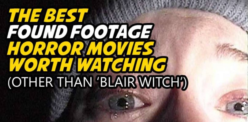Best Found Footage Horror Movies Like Blair Witch